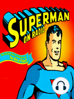 "Adventures of Superman Podcast 4 ""Superman Comes To Earth As Clark Kent"""