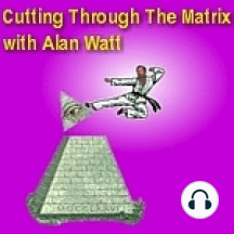 """May 3, 2010 Alan Watt """"Cutting Through The Matrix"""" LIVE on RBN: """"New World Order: The Past Destroyed to Bring in the New, By Giant Cartel, Ruled by a Few"""" *Title/Poem and Dialogue Copyrighted Alan Watt - May 3, 2010 (Exempting Music, Literary Quotes, and Callers' Comments)"""