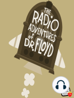 "EPISODE #709 ""Making The Case!"" The Radio Adventures of Dr. Floyd"