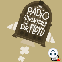 "EPISODE #709 ""Making The Case!"" The Radio Adventures of Dr. Floyd: STARRING: The Legendary Stan Freberg We are there when the World's Most Brilliant Scientist comes face to face with Literature's Most Brilliant Detective!"