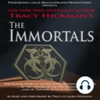 Chapter 8 - Dawning - The Immortals: A free audiobook by Tracy Hickman