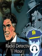 Radio Detective Story Hour Episode 105 - Suspense