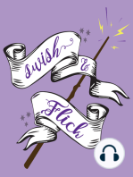Swish and Flick - Episode #46 - What Does A Dementor Taste Like?