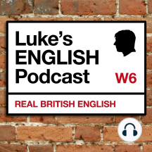 591. London Native Speaker Interviews REVISITED (Part 1): 591. London Native Speaker Interviews REVISITED (Part 1) Revisiting a video I made for YouTube in 2009 and teaching you some descriptive and idiomatic vocabulary in the process. Episode page with video, transcript and vocabulary...