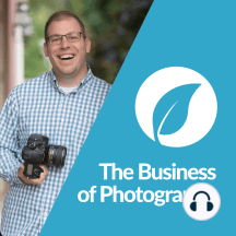"""121: Justin & Mary Marantz – The importance of your """"Why"""" as a photographer: Photography as immortalization, discovering your why, true branding and the reverse-sell"""