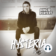 Hysteria Radio 165: Bingo Players Presents Hysteria Radio
