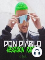 Don Diablo Hexagon Radio Episode 76