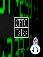 CFTC Talks EP064