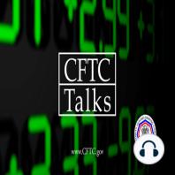 CFTC Talks EP012: CFTC Director of International Affairs Eric Pan: International affairs and why they matter