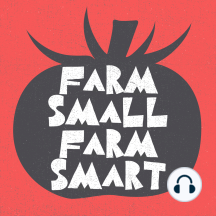Increase Profits and Get More Done.. by Doing Less Work - The Urban Farmer - S1W29 (FSFS29): Think about how much work you do on the farm now. How much of that work is actually being done efficiently and effectively? Are you making the best use of your time by focusing on the 20% of the tasks that generate the most return? Getting rid of...