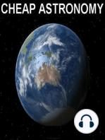 172. Dear Cheap Astronomy - Episode 010 - 5 June 2013