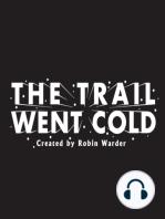 The Trail Went Cold – Episode 117 – Ricky Hochstetler