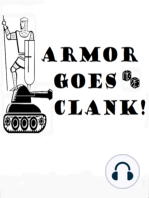 Armor Goes Clank 004 April 12, 2019 (This is Not a Strict Reproduction) (52:31)