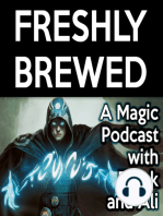 Freshly Brewed, Episode 3 - The $500 Burst Lightning