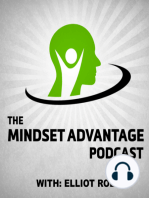027 Tommy Angelo - The Mindset Advantage Podcast