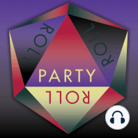 Party Roll - S2E10 - Nightbrawlers: The party makes the best use of their night in town before heading to the mainland. Party Roll Recipes: A Whiskey Thick - Mix 1 part whiskey with 2 parts whipped cream. Pour over ice. Country Cream Pie - Eat 1 entire cream pie of your...