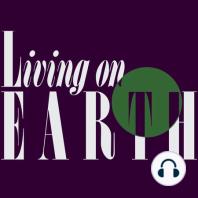 Living on Earth: November 28, 2014