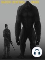Bigfoot Eyewitness Episode 132