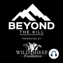 EP 140: It's Not About You with Gray Thornton: President and CEO of the Wild Sheep Foundation, Gray Thornton, is back on the show to discuss the incredible results from the 2019 Sheep Show, international conservation efforts, anti-hunters, and the selfish world view of many hunters that speak out...
