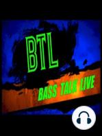 BTL - BASS TALK LIVE - THE CLASSIC ODDS SHOW