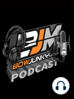 Bowjunky podcast ep13