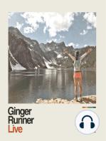 Ginger Runner LIVE ep #26   The 2014 Angeles Crest 100