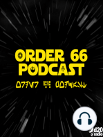 The Order 66 Podcast Episode 18 Yooooouuuuu might be a Darksider