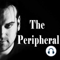 The Peripheral EP28: Not Letting Go: On this week's episode, we dive into near death experiences and learn more about how health facilities treat patients. Jess shares her story about suicide and being revived. Shawn has pancreatitis and put into a medically induced coma. Our final guest...