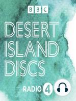 Classic Desert Island Discs