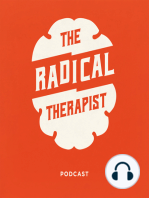 """The Radical Therapist #060 – Is Being """"Non-Judgemental"""" Enough in Counseling and Therapy w/ Dr. Chris Hoff"""