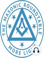 The Masonic Roundtable - 0203 - The Origins of Freemasonry