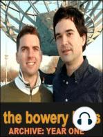 #25 The Original Bowery Boys