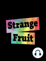 Strange Fruit #58