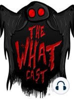 The What Cast #154 - The Truth Behind Skinwalker Ranch with Martin Adil-Smith