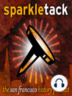 Sparkletack weekly timecapsule podcast, San Francisco October 20-26