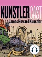 KunstlerCast #118 Enhanced