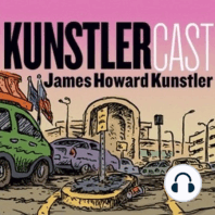 KunstlerCast #57: New Orleans Follow up: Listeners React to Previous Podcasts