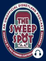 The Sweep Spot # 149 - Theme Park Designer and President of the Disneyland Alumni Club