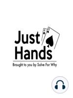 Just Hands PLO..?! w/ Special Guest Kevin Gerhart - Episode 91