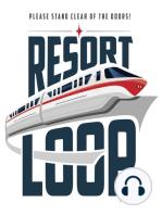 ResortLoop.com Episode 445 - How NOT To Treat A Disney Cast Member!