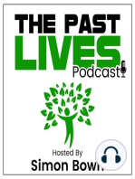 The Past Lives Podcast Ep40 – Stephen Hawley Martin