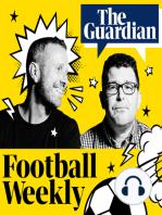 Rooneypalooza, Scudamore, coins and Ranieri's return – Football Weekly Extra