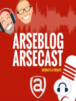 Arseblog arsecast Episode 183 - Boring then nasty