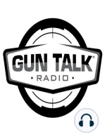 Rapid Fire for AR-15, AK-47; Hearing Protection; Ammo Storage - Gun Talk Radio 07.23.17