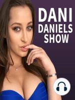 Dani Daniels Show with Karlie Montana