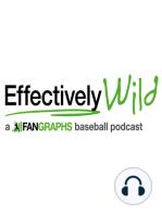 Effectively Wild Episode 121
