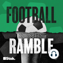 DJ Jazzy Geoff Cameron: Another week in Rambletown, and the boys are back with another phat and phunky show. Warning: may contain copious amounts of summertime.  show@thefootballramble.com for all your correspondence...  For information regarding your data privacy, ...