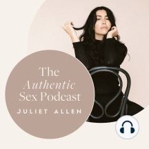Sex, Pregnancy, Birth & Beyond: In this episode of Authentic Sex Juliet talks to Acupuncturist Tabitha Fennel about all things sex pregnancy, birth and beyond. If you're interested in learning about how to keep intimacy, sex and libido alive during pregnancy and parenthood, this...