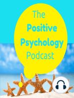 012 - Backstage Positive Psychology with Aaron Jarden - The Positive Psychology Podcast