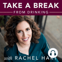 Ep #107: Loving Your Lower Brain to Change Your Drinking: Why it feels like your brain is throwing a tantrum when you resist an urge, especially when you first start.